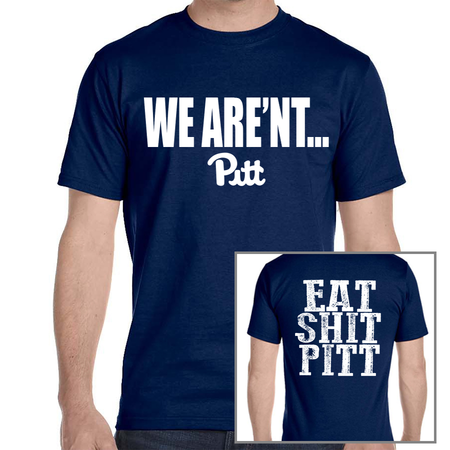 19102ef6 We Are'nt PITT PSU Navy T-shirt